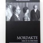 Buch: MORDAKTE ERICH SCHROMM (Begonienmord)